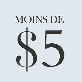 Moins De $5